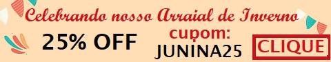 Promoção Arraial de Inverno 25% off com cupom JUNINA25